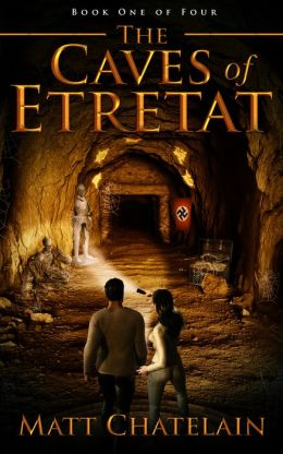 The Caves of Etretat: Book One of Four