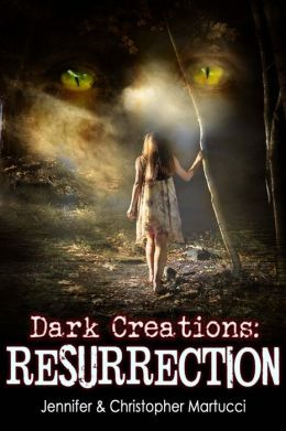 Dark Creations: Resurrection (Part 3)