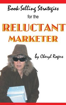 Book-Selling Strategies for the Reluctant Marketer