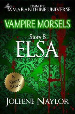 Elsa (Vampire Morsels)