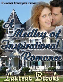 A Medley of Inspirational Romance