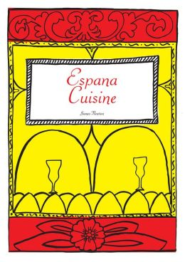 Spanish Cookbook: Espana Cuisine