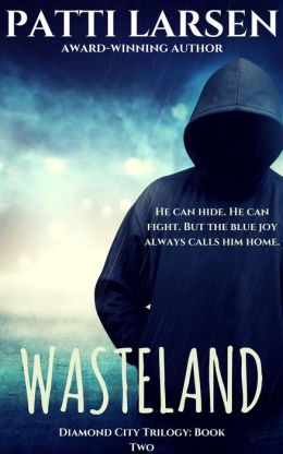 Wasteland (Book Two: The Diamond City Trilogy)