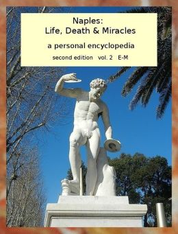 Naples: Life, Death & Miracles vol. 2