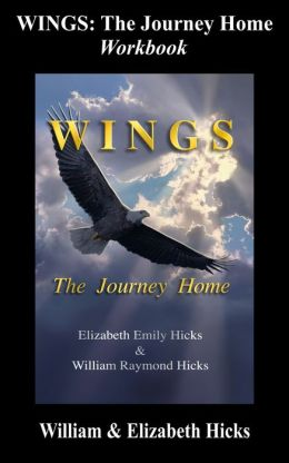 Wings: The Journey Home - The Workbook