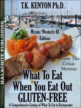 What To Eat When You Eat Out Gluten Free Mystic CT / Westerly RI Beaches Edition