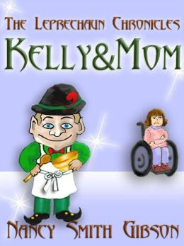 THE LEPRECHAUN CHRONICLES: #2 Kelly&Mom