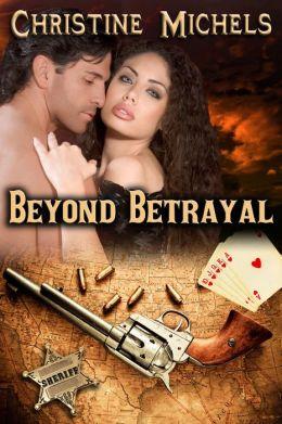 Beyond Betrayal: Western Historical Romance