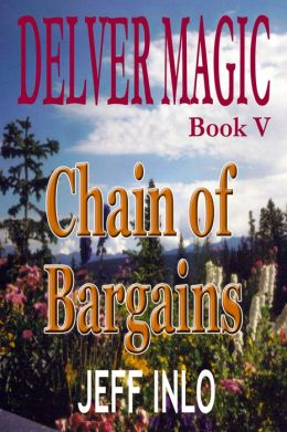 Delver Magic Book V: Chain of Bargains