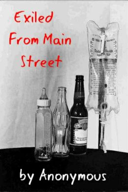 Exiled from Main Street: the autobiography of a midwest town