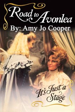Road to Avonlea: It's Just a Stage
