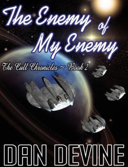 The Cull Chronicles Book 2: The Enemy of My Enemy