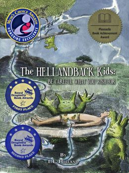 The Hellandback Kids: Be Careful What You Wish For