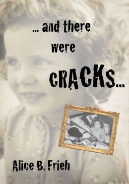.... And There Were Cracks ...