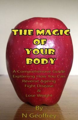 The Magic Of Your Body