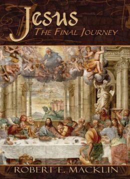 Jesus: The Final Journey