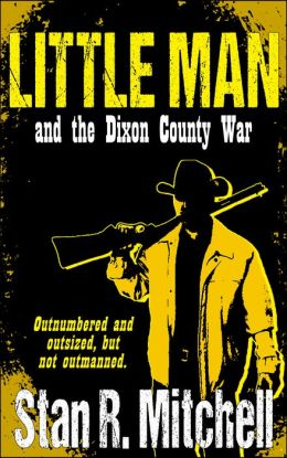 Little Man, and the Dixon County War