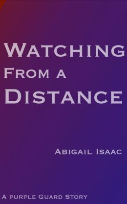 Watching From a Distance