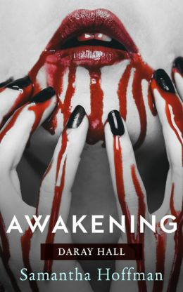 The Awakening (Daray Hall #1)