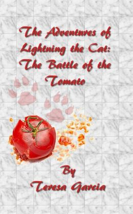 The Adventures of Lightning the Cat: The Battle of the Tomato
