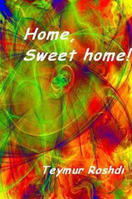Home,sweet home!