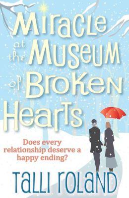 Miracle at the Museum of Broken Hearts: A Christmas Novella