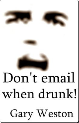 Don't email When Drunk