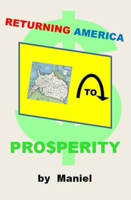 Returning America to Prosperity
