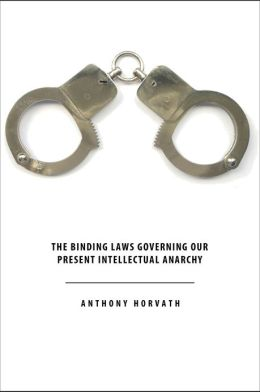 The Binding Laws Governing our Present Intellectual Anarchy