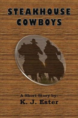 The Steakhouse Cowboys