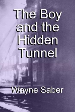 The Boy and the Hidden Tunnel