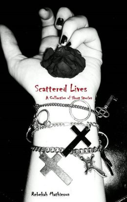 Scattered Lives: A Collection of Short Stories
