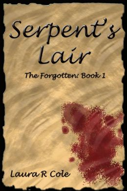 Serpent's Lair (The Forgotten: Book 1)