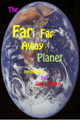 The FAR, far Away Planet