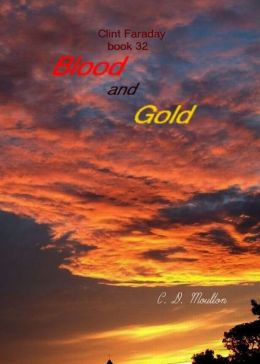 Clint Faraday 32: Blood and Gold