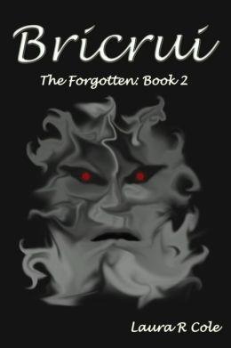 Bricrui (The Forgotten: Book 2)