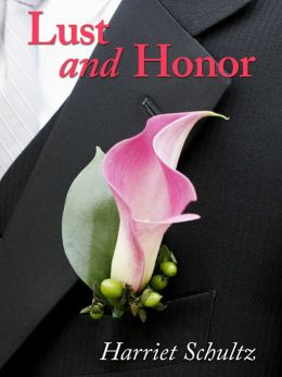 Lust and Honor