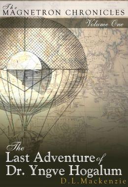 The Last Adventure of Dr. Yngve Hogalum