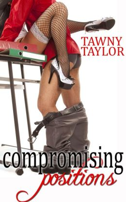 Compromising Positions (An Erotic Romance Novel)