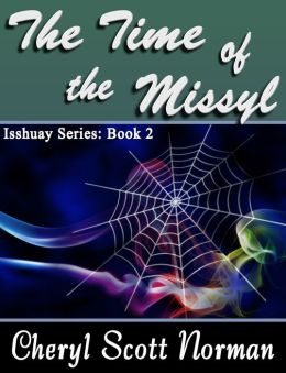 Isshuay Series Book 2: The Time of the Missyl