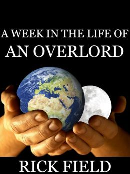 A Week In The Life Of An Overlord
