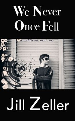 We Never Once Fell