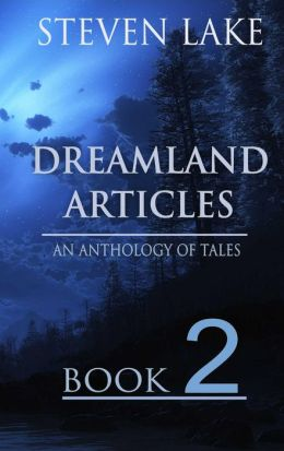 The Dreamland Articles: Book 2