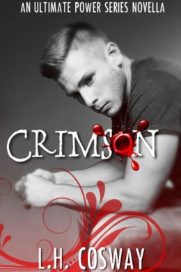 Crimson: An Ultimate Power Series Novella
