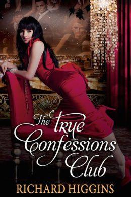 The True Confessions Club