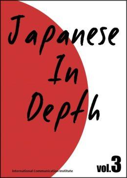 Japanese in Depth vol.3