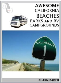Awesome California Beaches Parks and RV Campgrounds