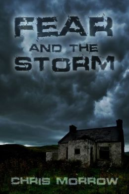Fear And The Storm