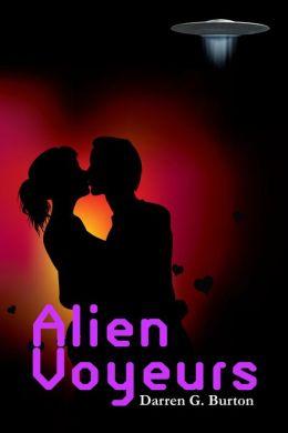 Alien Voyeurs