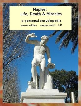 Naples: Life, Death & Miracles supplement 1